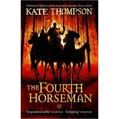 The Fourth Horseman - Kate Thompson
