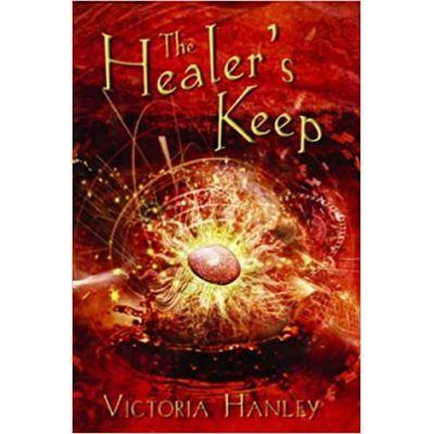 The Healer's Keep - Victoria Hanley