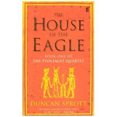 The House of Eagle - Duncan Sprott