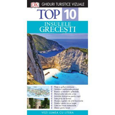 Top 10. Insulele grecesti. Ghiduri turistice vizuale