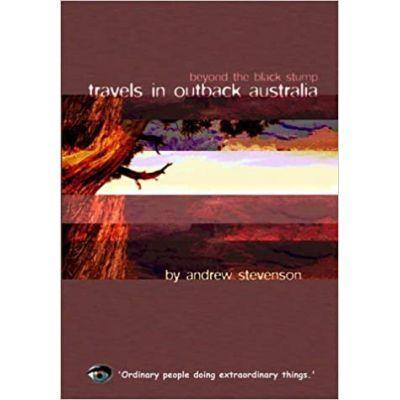 Travels in Outback Australia - Andrew Stevenson