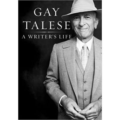 Writer's Life - Gay Talese