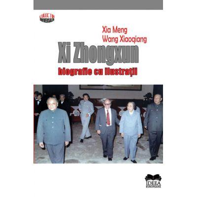 Xi Zhongxun, Biografie cu ilustratii - Xia Meng, Wang Xiaoqiang