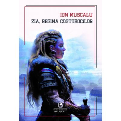 Zia, regina costobocilor - Ion Muscalu