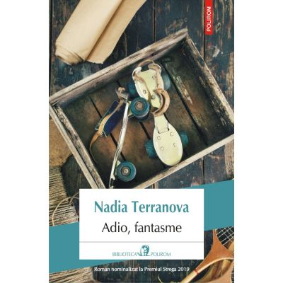 Adio, fantasme - Nadia Terranova