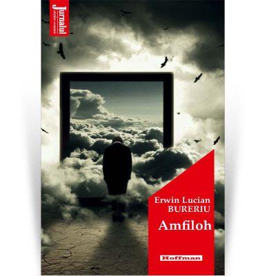 Amfiloh - Erwin Lucian Bureriu