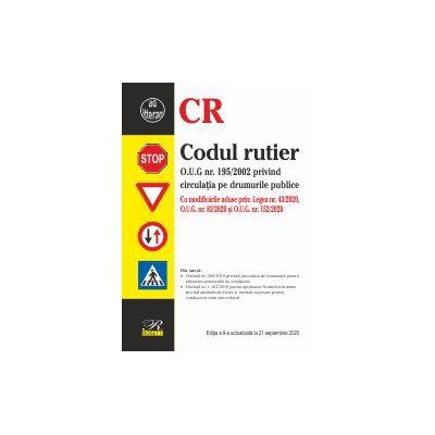 Codul rutier. Editia a 9‐a actualizata la 21 septembrie 2020