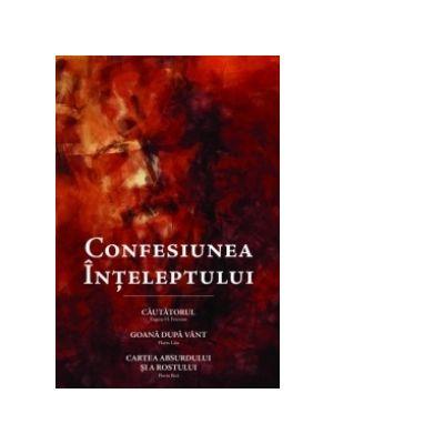 Confesiunea inteleptului - Florin Bica, Florin Laiu, Eugene H. Peterson
