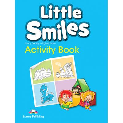 Curs limba engleza Little Smiles Caiet - Jenny Dooley, Virginia Evans