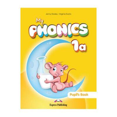 Curs limba engleza My Phonics 1a Manualul elevului - Jenny Dooley