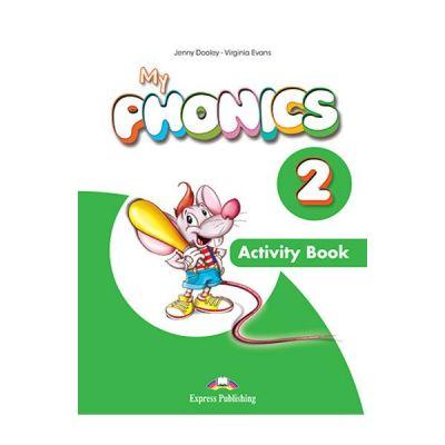 Curs limba engleza My Phonics 2 Caiet cu Cross-Platform App - Jenny Dooley, Virginia Evans