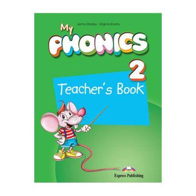 Curs limba engleza My Phonics 2 Manualul Profesorului cu App - Jenny Dooley, Virginia Evans