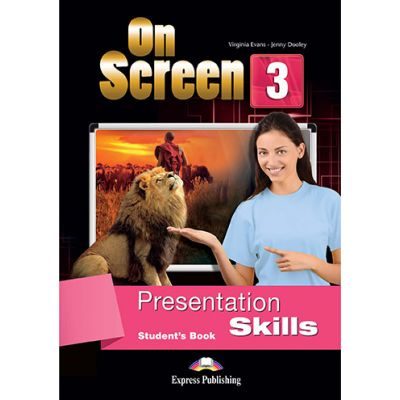 Curs limba engleza On Screen 3 Presentation Skills Manual - Jenny Dooley, Virginia Evans
