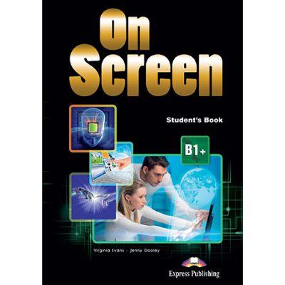 Curs limba engleza On Screen B1+ Manual cu Digibook App - Virginia Evans, Jenny Dooley