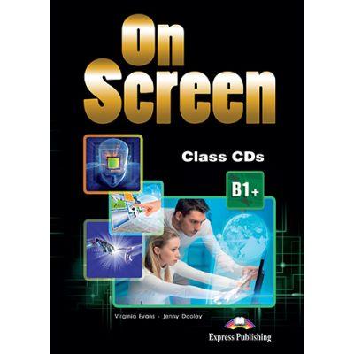 Curs limba engleza On Screen B1+ Audio Set 4 CD - Virginia Evans, Jenny Dooley
