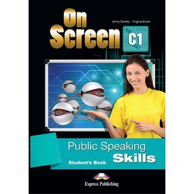 Curs limba engleza On Screen C1 Public Speaking Skills Manual - Jenny Dooley