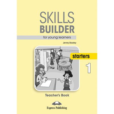 Curs limba engleza Skills Builder Starters 1 Manualul Profesorului - Jenny Dooley