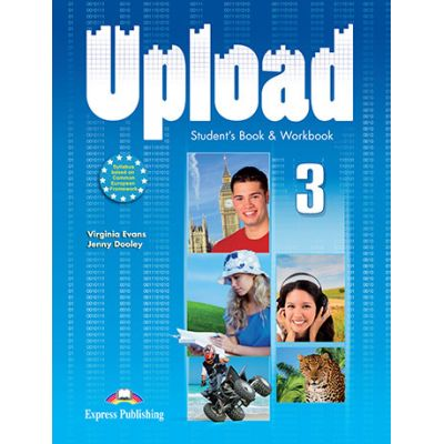 Curs limba engleza Upload 3 Pachetul elevului - Virginia Evans, Jenny Dooley