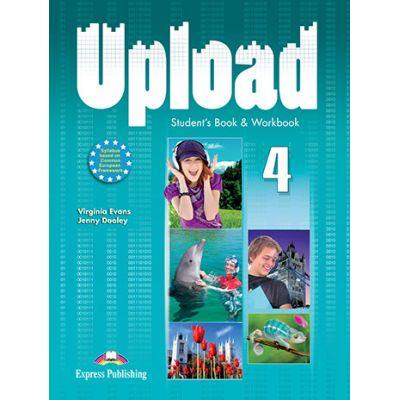 Curs limba engleza Upload 4 Pachetul elevului - Virginia Evans, Jenny Dooley