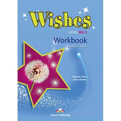 Curs Limba Engleza Wishes B2. 1 Caiet - Virginia Evans, Jenny Dooley