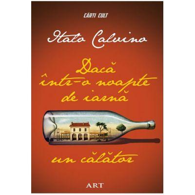 Daca intr-o noapte de iarna un calator - Italo Calvino