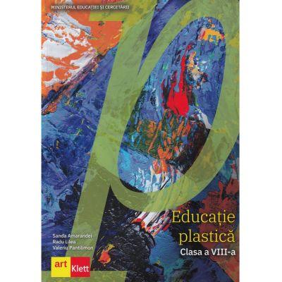 Educatie plastica. Manual clasa a VIII-a - Sanda Amarandei, Radu Lilea, Valeriu Pantilimon