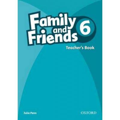 Family and Friends 6. Teacher's Book - Julie Penn