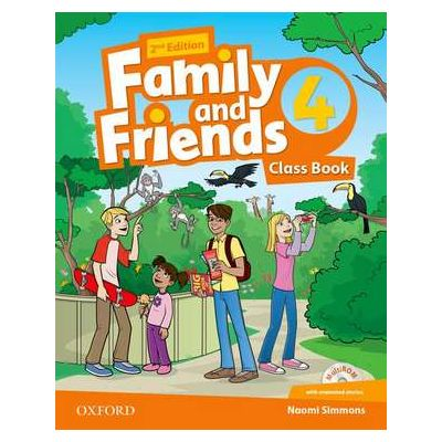 Family and Friends. Level 4. Class Book - Naomi Simmons
