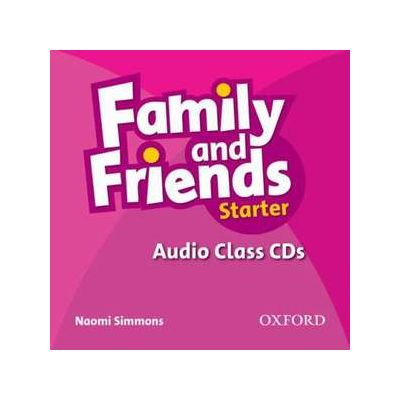Family and Friends. Starter. Audio Class CD - Naomi Simmons