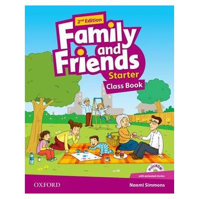 Family and Friends. Starter. Class Book - Naomi Simmons