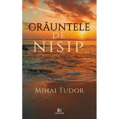 Grauntele de nisip - Mihai Tudor