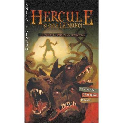 Hercule si cele 12 munci - Anika Fajardo