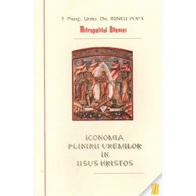 Iconomia plinirii vremilor in Iisus Hristos - Irineu Popa