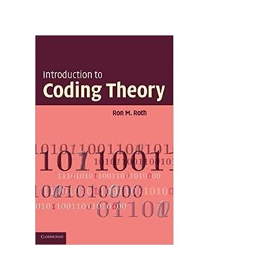 Introduction to Coding Theory - Ron Roth