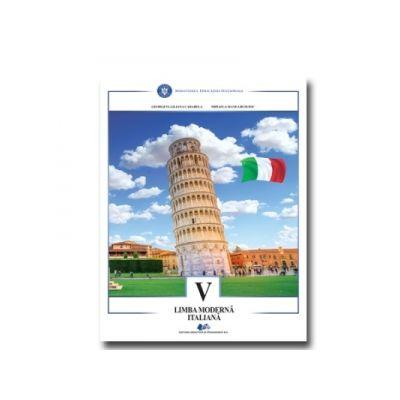 Limba moderna italiana. Manual pentru clasa a V-a - Mihaela Manea-Busuioc, Georgeta Liliana Carabela