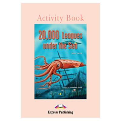 Literatura adaptata pentru copii 20. 000 Leagues under the Sea Caiet de activitati - Elizabeth Gray