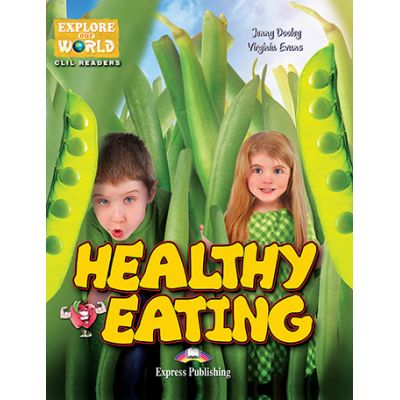 Literatura CLIL Healthy Eating cu Cross-Platform App. - Virginia Evans