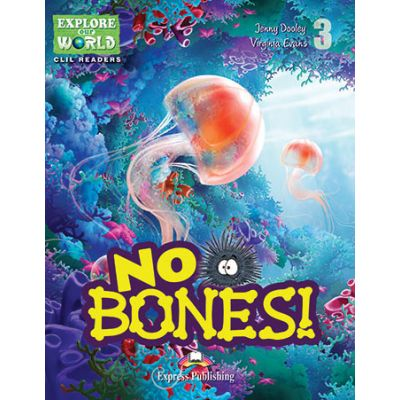 Literatura CLIL No Bones! cu Cross-Platform App. - Virginia Evans