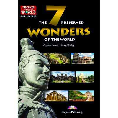 Literatura CLIL The 7 Preserved Wonders of the World cu Cross-platform App - Jenny Dooley