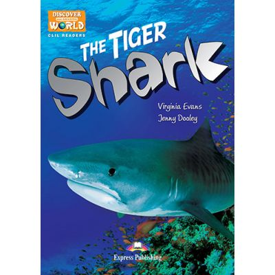 Literatura CLIL The Tiger Shark cu cross-platform App - Jenny Dooley