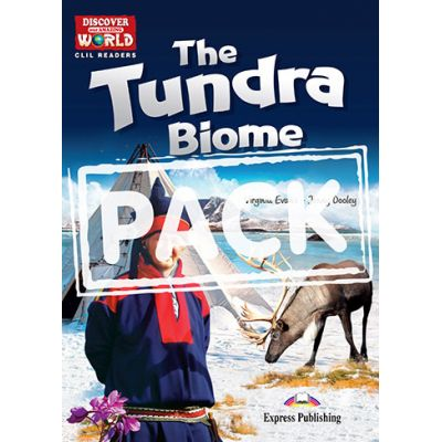 Literatura CLIL The Tundra Biome Pachetul profesorului - Virginia Evans