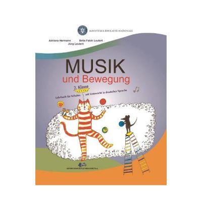 Muzica si miscare pentru scolile cu predare in limba materna germana - Clasa 2 - Manual - Adriana Hermann