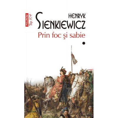 Prin foc si sabie. Volumele I+II. Editie de buzunar - Henryk Sienkiewicz