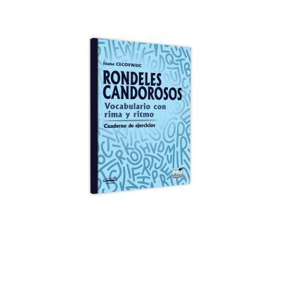 Rondeles candorosos. Vocabulario con rima y ritmo. Cuaderno de ejercicios - Ioana Cecovniuc
