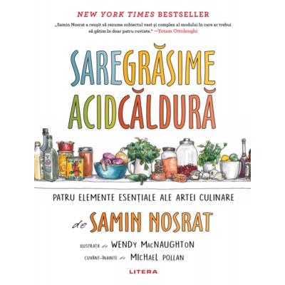 Sare, grasime, acid, caldura - Samin Nosrat