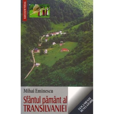 Sfantul pamant al Transilvaniei - Mihai Eminescu