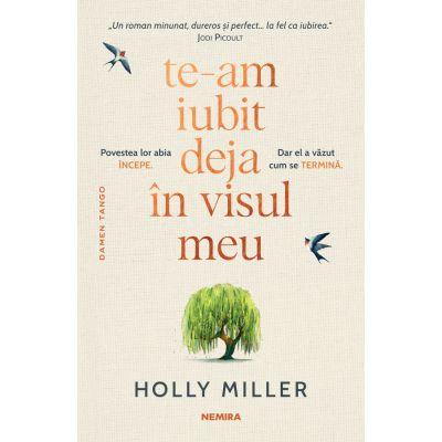 Te-am iubit deja in visul meu - Holly Miller