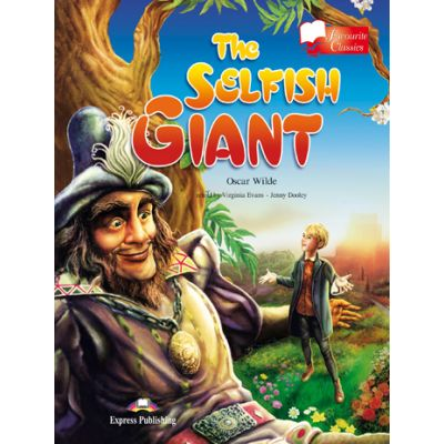 The Selfish Giant retold - Virginia Evans, Jenny Dooley
