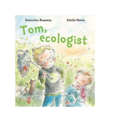 Tom, ecologist - Genevieve Rousseau, Estelle Meens