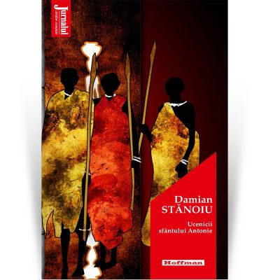 Ucenicii sfantului Antonie. Editia 2020 - Damian Stanoiu